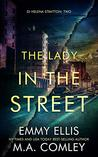 The Lady in the Street by Emmy Ellis