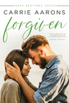 Forgiven (Nash Brothers, #2)