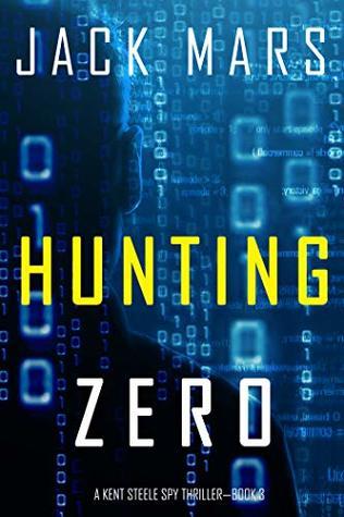 Hunting Zero (Agent Zero Spy Thriller #3)