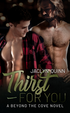 Thirst for You (Beyond the Cove, #2)