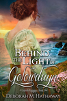 Behind the Light of Golowduyn (A Cornish Romance Book One)