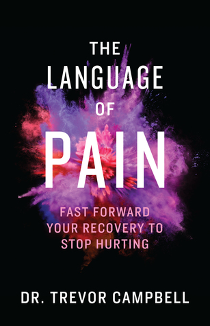 The Language of Pain by Trevor   Campbell