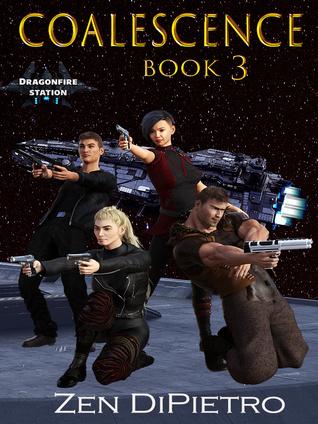 Coalescence (Dragonfire Station #3)