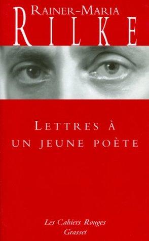 Lettres à un jeune poète: (*)