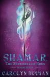 Shamar (Sentinels of Eden #4)
