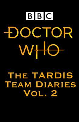 Doctor Who: The Tardis Team Diaries: Vol. 1