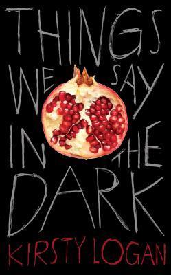 Things We Say in the Dark