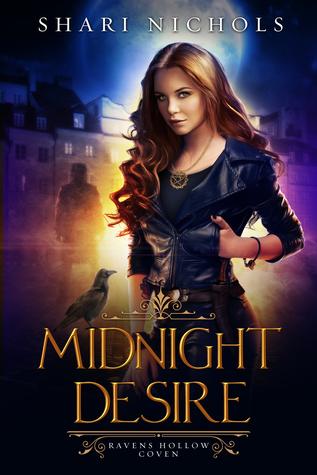 Midnight Desire (Ravens Hollow Coven, #1)