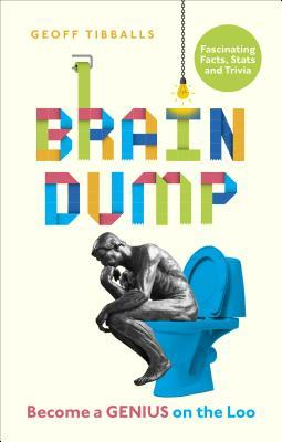 Brain Dump: Become a Genius on the Loo
