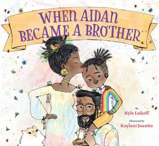 When Aidan Became a Brother