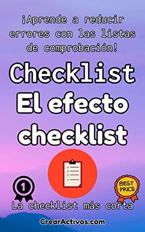 Checklist del libro: El efecto checklist: Aprende a reducir errores con las listas de comprobación