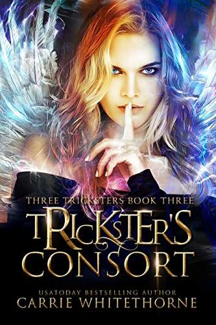 Tricksters Consort by Carrie Whitethorne