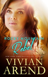 Rocky Mountain Rebel (Six Pack Ranch #5; Rocky Mountain House #5)