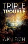 Triple Trouble (Farris Triplets #3)