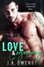 Love & Consequences by J.A. Owenby