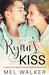 Ryan's Kiss by Mel  Walker