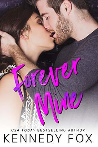 Forever Mine (Roommate Duet, #0.5)