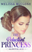 The Reluctant Princess by Melissa McClone