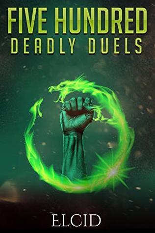 Five Hundred Deadly Duels