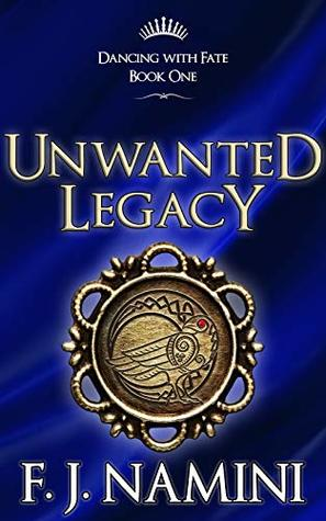 Unwanted Legacy (Dancing with Fate Book 1)