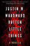 Rotten Little Things