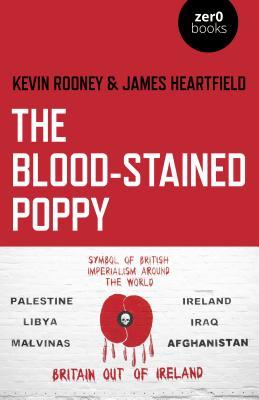 The Blood-Stained Poppy: A Critique of the Politics of Commemoration