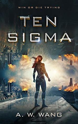 Ten Sigma: A Military Science Fiction Novel