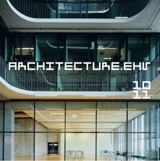 Architecture.ehv 2010-2011: Essays and Annual Eindhoven University of Technology