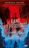 Le gang des prodiges - tome 02 by Marissa Meyer