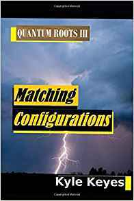 Matching Configurations: QUANTUM ROOTS III