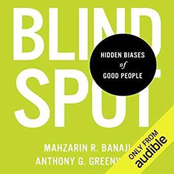 Blindspot: The Hidden Biases of Good People