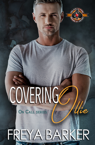 Covering Ollie (Police and Fire: Operation Alpha & On Call series #2)