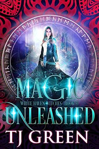 Magic Unleashed (White Haven Witches #3)