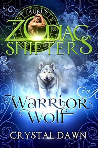 Warrior Wolf: Taurus (Supernatural Wars #8; Zodiac Shifters, #50)