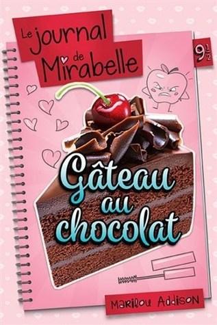 Gâteau au chocolat ( Le Journal de Mirabelle 9-1\2)