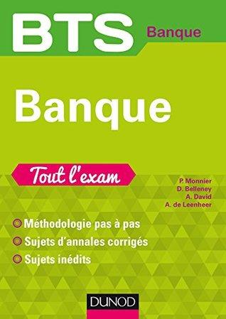 BTS Banque - Tout l'exam : Tout l'exam