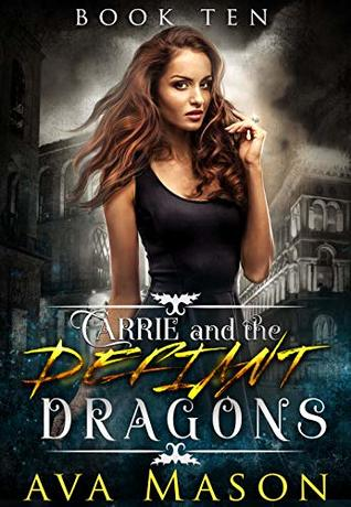 Carrie and the Defiant Dragons by Ava Mason