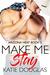 Make Me Stay by Katie Douglas