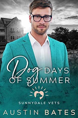 Dog Days of Summer (Sunnydale Vets #1)