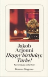 Happy Birthday, Türke! (Kayankaya #1)