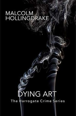 Dying Art (The Harrogate Crime Series Book 5)