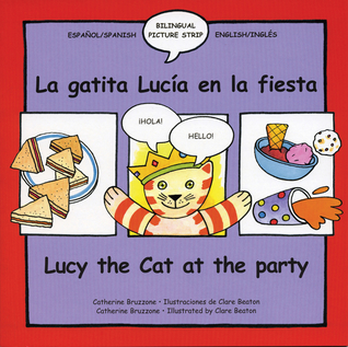Lucy the Cat at the Party/La Gatita Lucia En La Fiesta