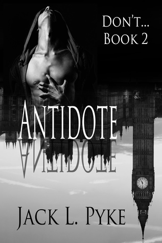 Antidote (Don't..., #2)
