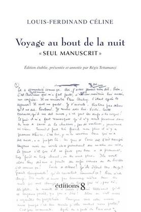 Voyage au bout de la nuit : Seul manuscrit