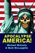 APOCALYPSE AMERICA! by Michael McCarty