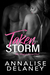 Taken By Storm by Annalise Delaney