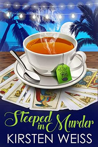 Steeped in Murder (Tea and Tarot Cozy Mystery, #1)