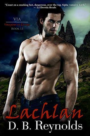 Lachlan: Vampires in Europe (Vampires in America #13)