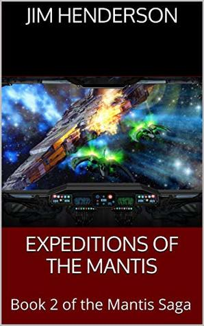 Expeditions of the Mantis