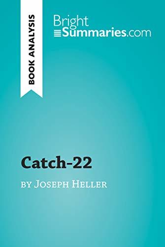 Catch-22 by Joseph Heller (Book Analysis): Detailed Summary, Analysis and Reading Guide (BrightSummaries.com)